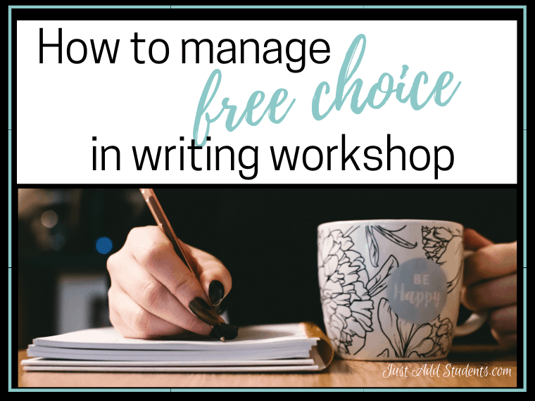 How to manage free choice in writing workshop