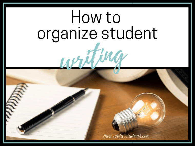 how to organize student writing
