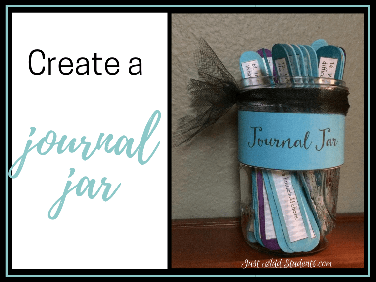 Make Your Own Journal Jar Just Add Students