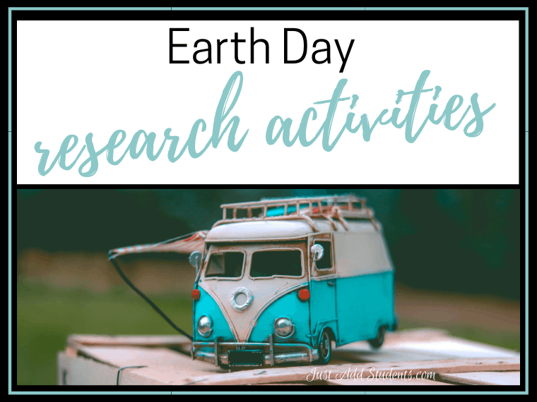 Ideas for sharing research on Earth Day.
