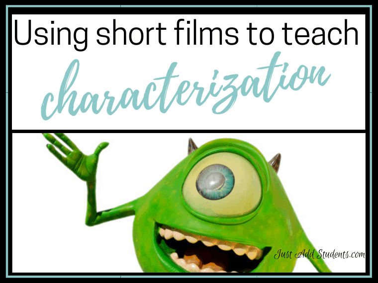 teach characterization using short fun pixar films
