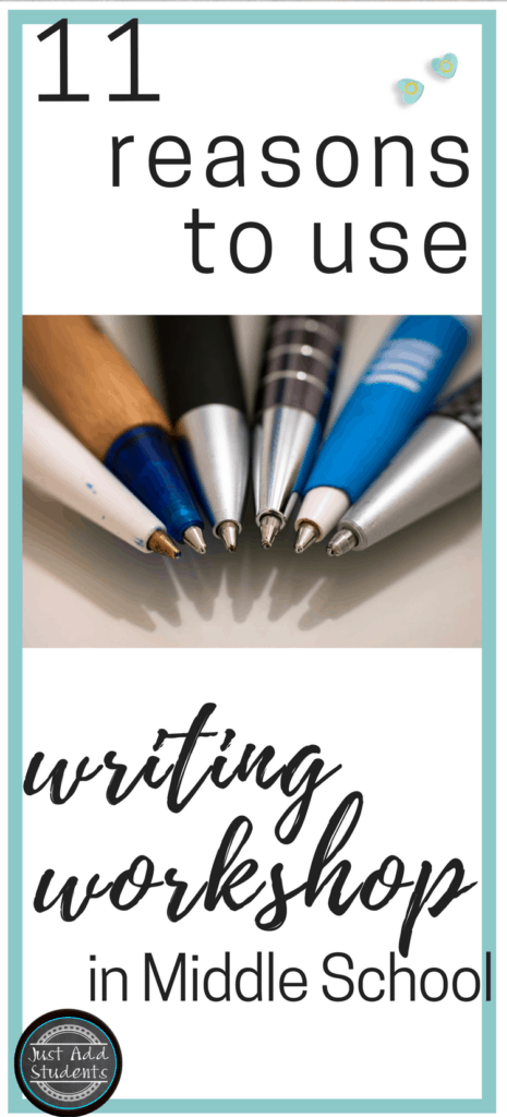 11 reasons to use writing workshop in your middle school classroom