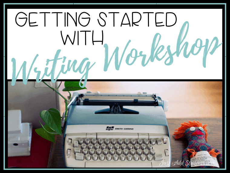 How to get started with writing workshop