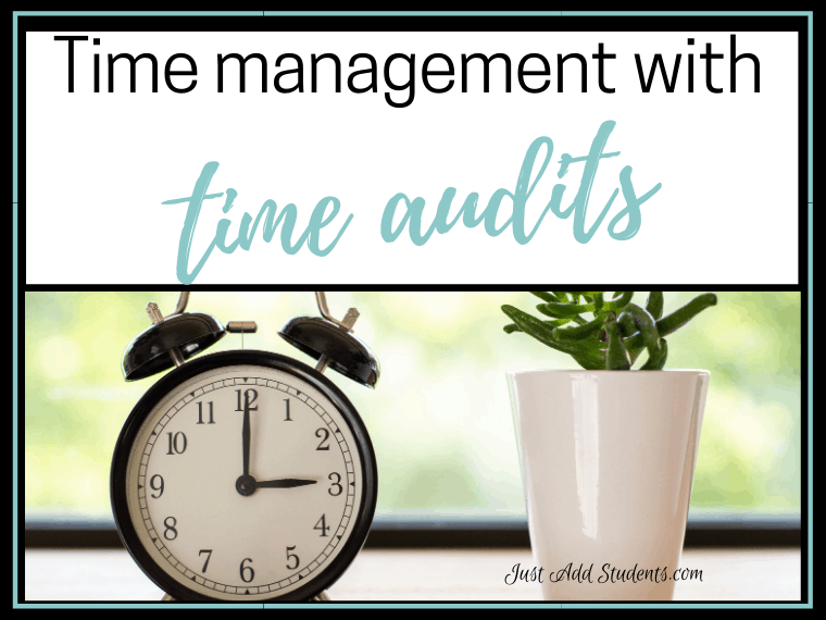 teach time management skills with time audita