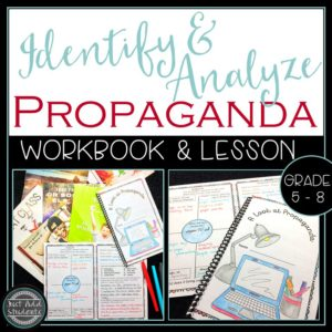 Teach critical thinking skills with a propaganda workbook.