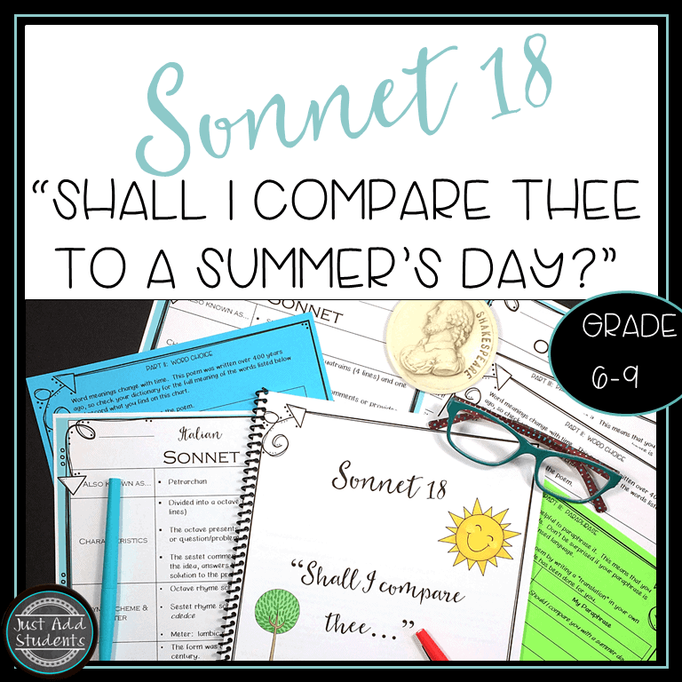 Shakespeare's Sonnet 18 is perfect for students.  They can relate to the themes of this beautiful sonnet.