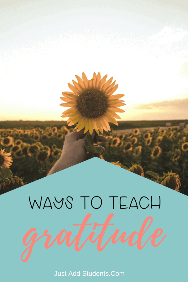 How can you teach gratitude to your students?  Here are 15 ways to get started!