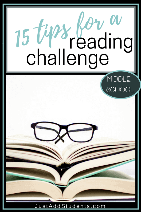 Want to run a 40 book challenge with your middle school students? Click through for 15 tips for getting students reading and sharing in a reading challenge.