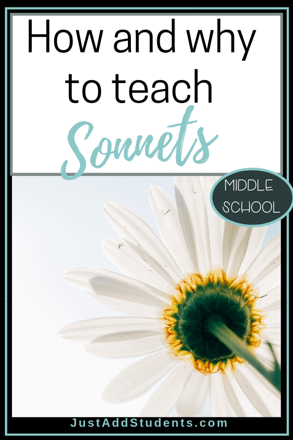How do we love sonnets?  Shall we count the ways to teach them?  This post guides you through the hows & whys of analyzing sonnets.  Perfect for middle school.  Really!