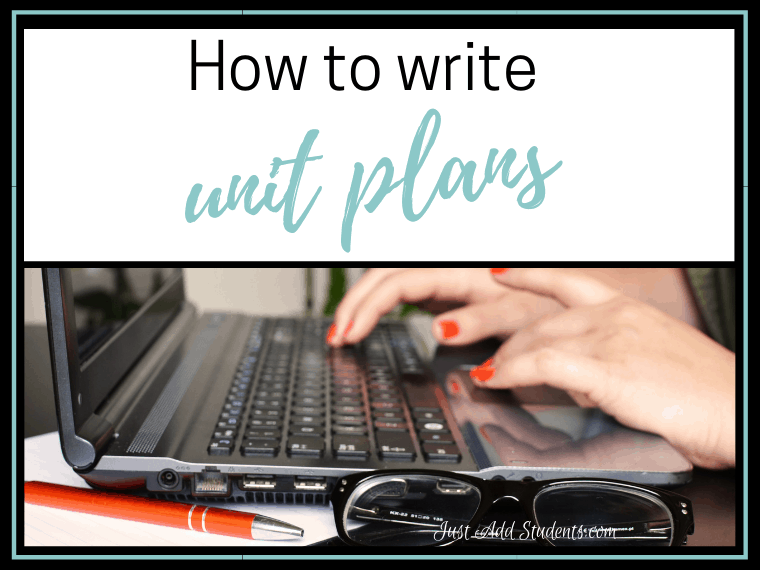 Ready to write unit plans? This step-by-step post will help you plan efficient, meaningful units that you'll be able to use year after year! Free planning guide.