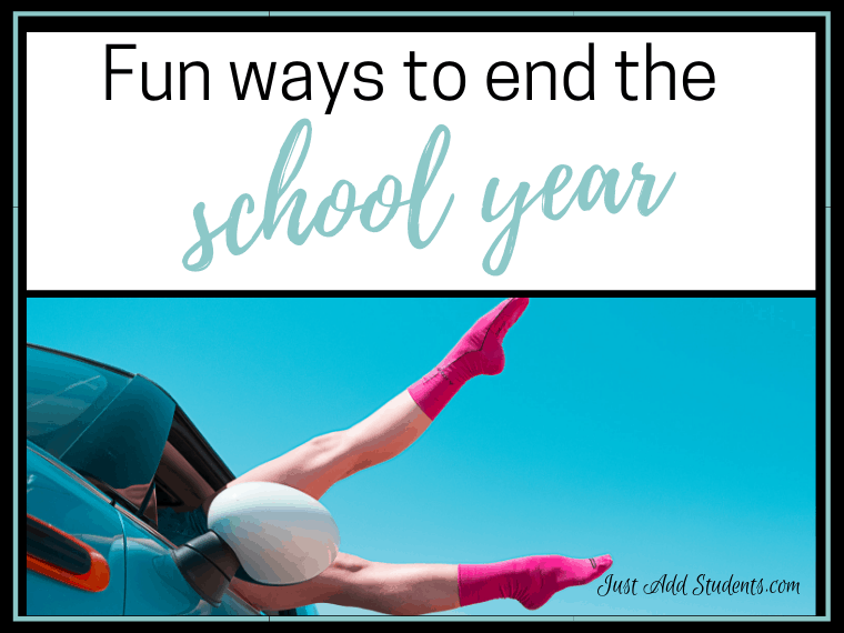 fun activities for the end of the school year