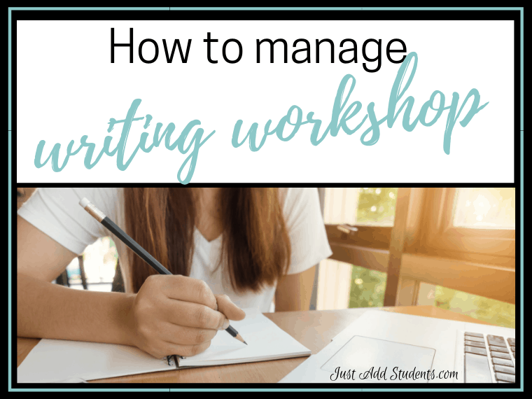 How to manage writing workshop