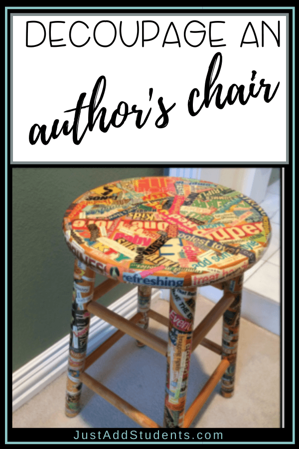 Follow these steps to decoupage an author's chair for your classroom.