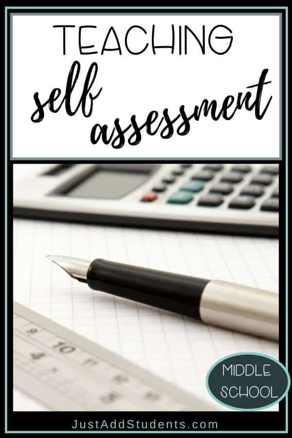 How to teach self assessment skills to your students.