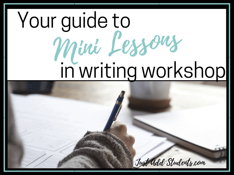 Guide to mini lessons for writing workshop