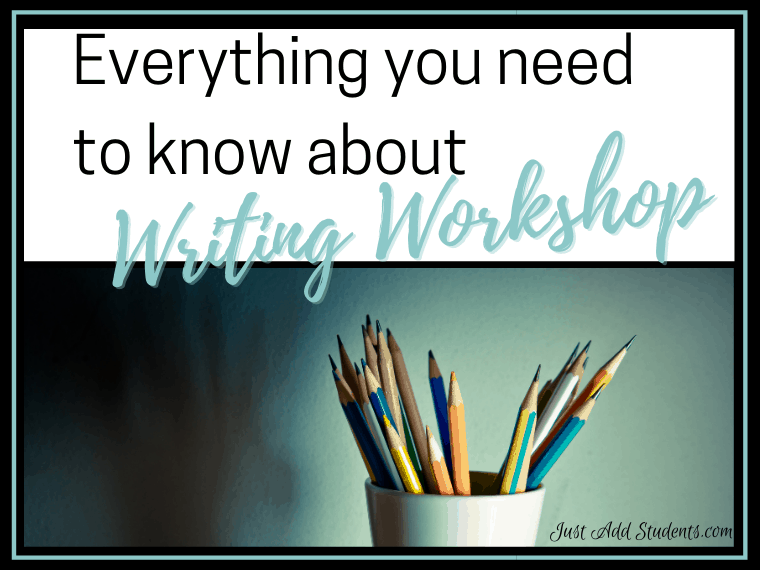 Everything you need to know about writing workshop